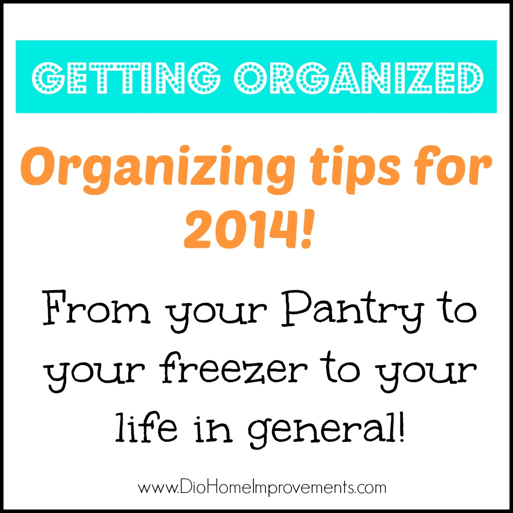 2014 Organizing Tips Dio Home Improvements