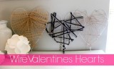 DIY Wire Valentines Hearts