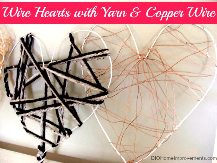 DIY Wire Hearts with Yarn & Copper Wire