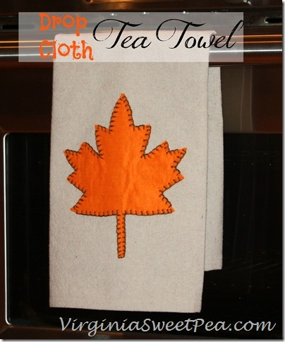 Fall Projects, Drop Cloth Leaf Tea Towel
