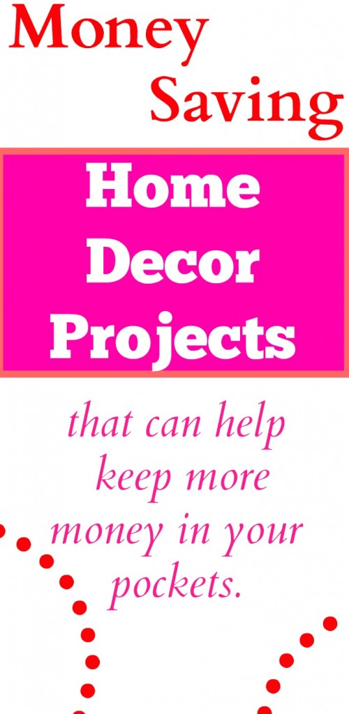 Money saving frugal home decor projects